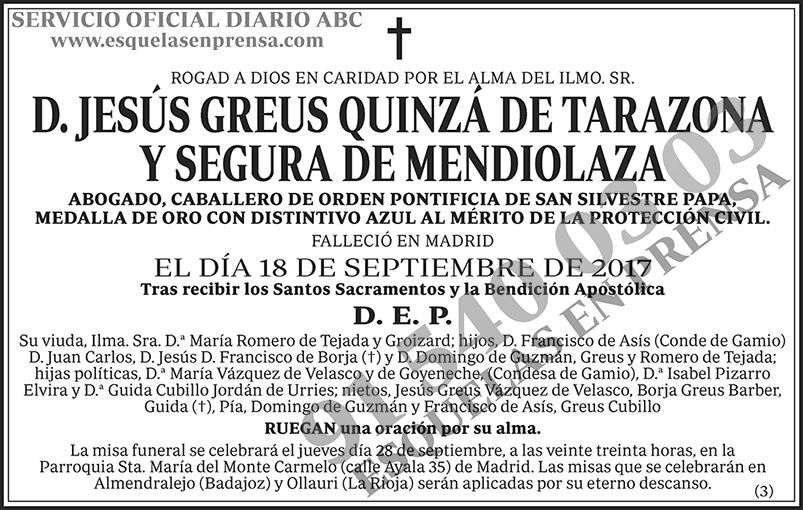 Jesús Greus Quinzá de Tarazona y Segura de Mendiolaza